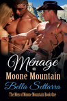 Ménage on Moone Mountain by Bella Settarra