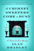 As Chimney Sweepers Come to Dust (Flavia de Luce, #7) by Alan Bradley