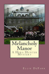 Melancholy Manor (Hera Hunter Mystery Series, #2)