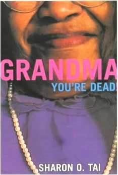 Grandma Youre Dead!