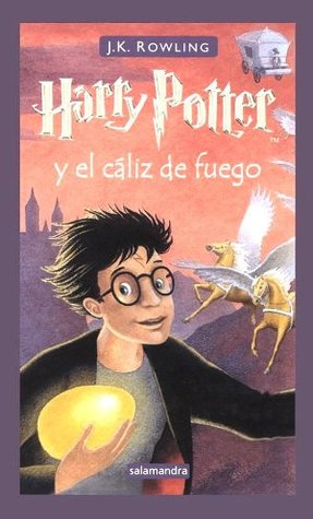 Harry Potter y el Cáliz de Fuego (Harry Potter, #4)