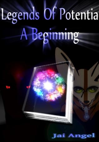 Legends Of Potentia: Initus (Entry Arc #2)