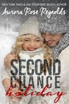 Second Chance Holiday (Until #4.5)