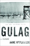 Gulag by Anne Applebaum