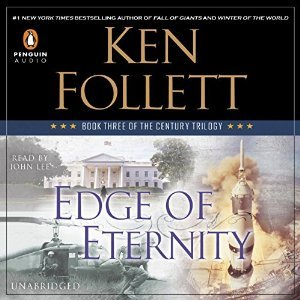 Download and Read online Edge of Eternity (The Century Trilogy, #3) books