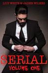 Serial, Volume One (Serial, #1)