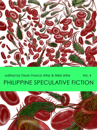 Ebook Philippine Speculative Fiction Volume 4 by Dean Francis Alfar read!
