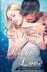 The Right Kind of Love (Blue Hearts Series Book One)
