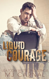 Liquid Courage (Liquid Regret, #2)