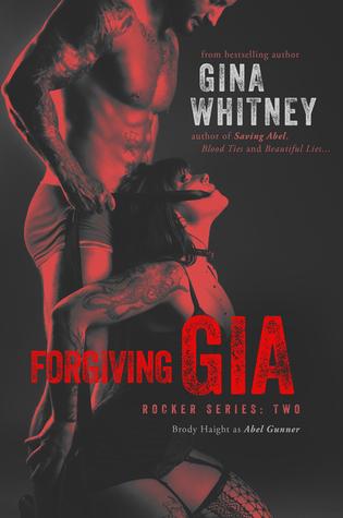 Forgiving Gia (Rocker, #2)