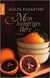 Mein hungriges Herz : Roman