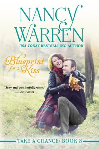 Blueprint for a kiss take a chance 3 by nancy warren 23198052 malvernweather Gallery