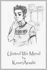 United We Mend (The Searching Ceremonies, #2)