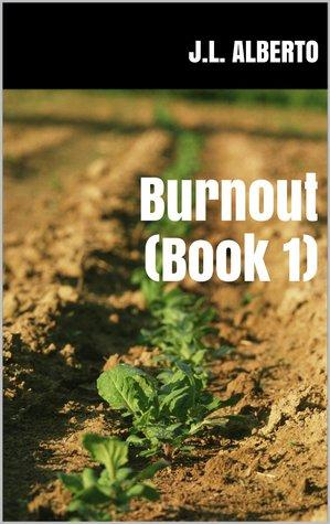 Burnout (Burnout, #1)