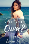 On Your Own? A Holiday Romance Short Story by Lorna Peel