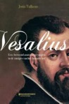 Vesalius: Een beroemd anatoom gevangen in de intriges van het Spaanse hof