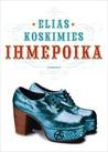Ihmepoika by Elias Koskimies