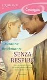 Senza respiro by Suzanne Brockmann
