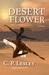 Desert Flower (Tarkei Chron...