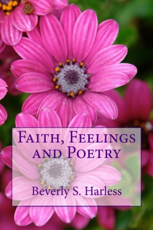 Faith, Feelings and Poetry