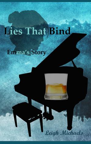 Lies That Bind: Emmas Story