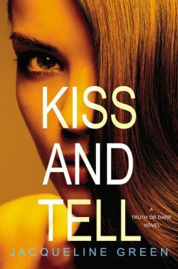 Ebook Kiss and Tell by Jacqueline Green TXT!