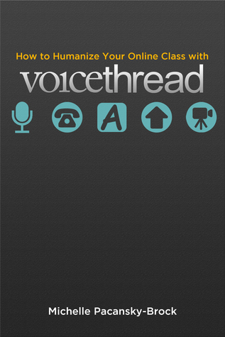 How to Humanize Your Online Class with VoiceThread