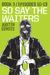 So Say the Waiters, Book 3:...