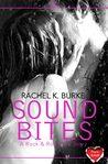 Sound Bites: A Rock & Roll Love Story