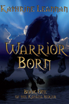 Warrior Born