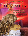 Divinity: The Gathering: Book One