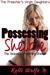 Possessing Shelbie (The Preacher's Virgin Daughters #10)