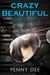 Crazy Beautiful (Crazy, #1)
