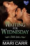Waiting for Wednesday (Wild Irish #3)