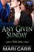 Any Given Sunday (Wild Irish, #7) by Mari Carr