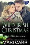 Wild Irish Christmas by Mari Carr