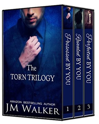 The Torn Trilogy Box Set (Torn, #1-3) by J.M. Walker