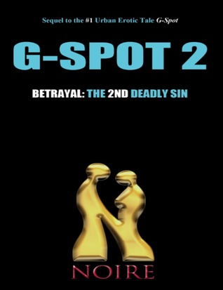 Betrayal: The 2nd Deadly Sin (G-Spot 2: The Seven Deadly Sins)