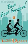 Best Foot Forward by Tamie Dearen