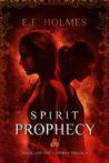 Spirit Prophecy (The Gateway Trilogy, #2)