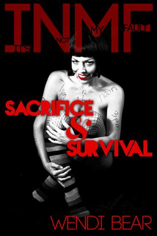 It's not my fault. Sacrifice & Survival