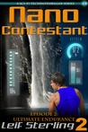 Nano Contestant: Episode 2: Ultimate Endurance