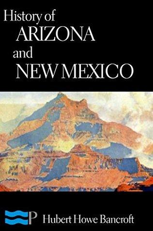 History of Arizona and New Mexico