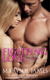 Fighting Love (Fighting For Love, #3)