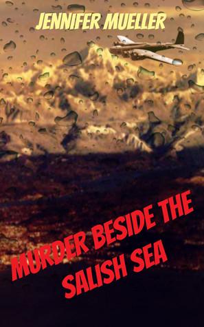 Murder beside the Salish Sea