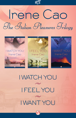 The italian pleasures trilogy i watch you i feel you and i want 23197894 fandeluxe Image collections