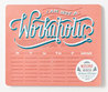 Daily Dishonesty: I Am Not a Workaholic (Notepad and Mouse Pad): 54 Sheets, 6 Designs