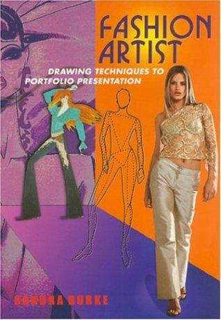 Fashion Artist: Drawing Techniques to Portfolio Presentation