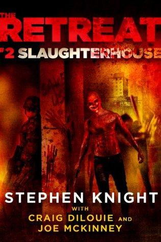 Slaughterhouse (The Retreat, #2)
