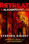 Slaughterhouse (The Retreat #2)